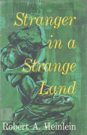 A Stranger in a Strange Land